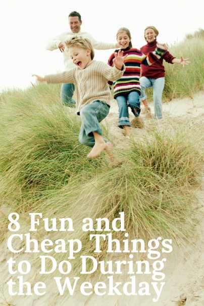 8 Fun and Cheap Things to Do During the Weekday
