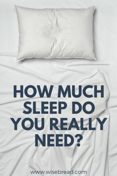 8 Hours? 9 Hours? This Is How Much Sleep You REALLY Need
