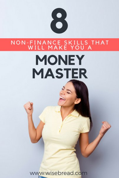 8 Non-Finance Skills That Will Make You a Money Master