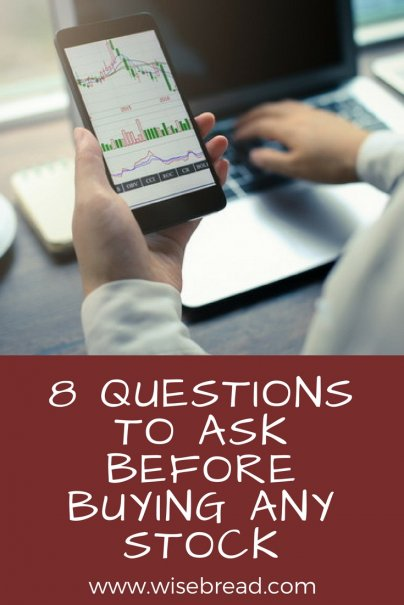8 Questions to Ask Before Buying Any Stock