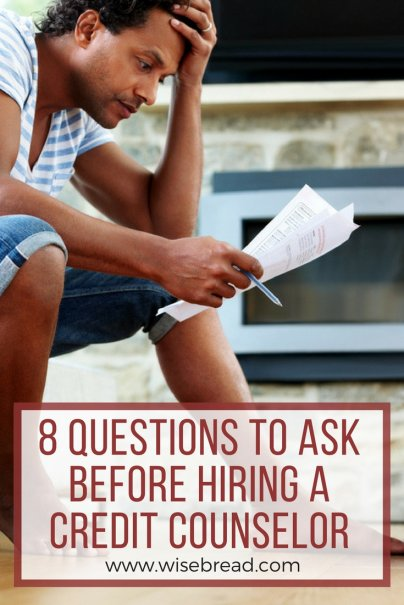 8 Questions to Ask Before Hiring a Credit Counselor