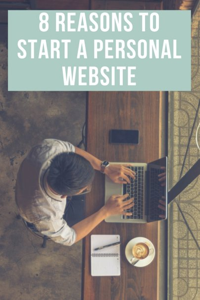 8 Surprising Ways a Personal Website Can Improve Your Life