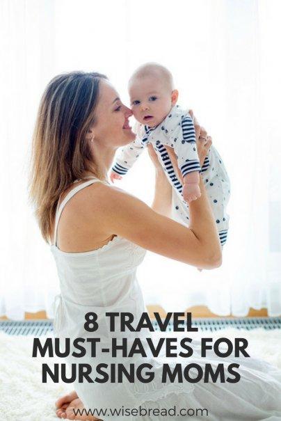8 Travel Must-Haves for Nursing Moms