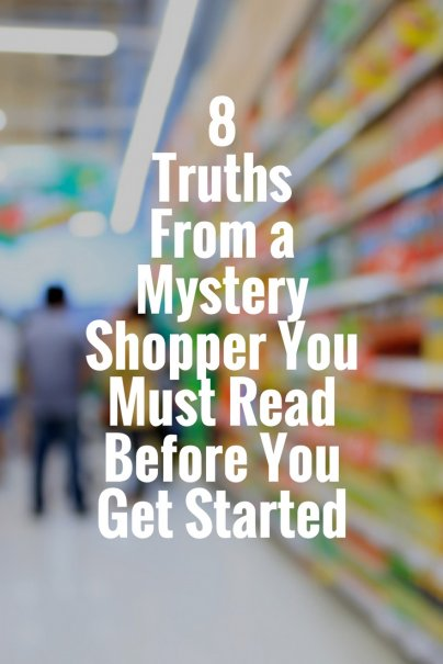 8 Truths From a Mystery Shopper You Must Read Before You Get Started