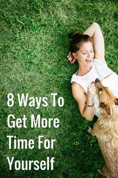 8 Ways To Get More Time For Yourself