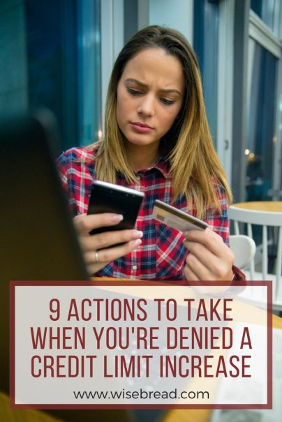 9 Actions to Take When You're Denied a Credit Limit Increase