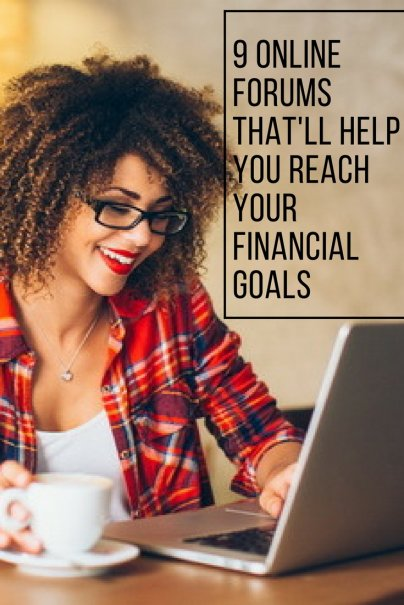 9 Online Forums That'll Help You Reach Your Financial Goals