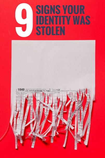 9 Signs Your Identity Was Stolen
