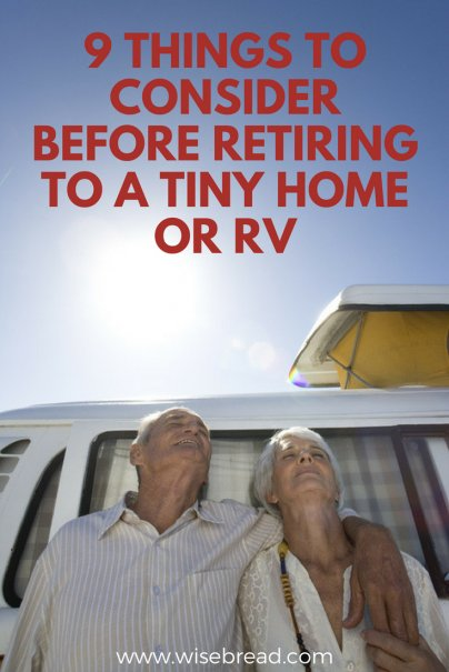 9 Things to Consider Before Retiring to a Tiny Home or RV