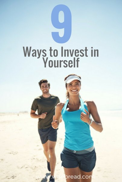 9 Ways to Invest in Yourself