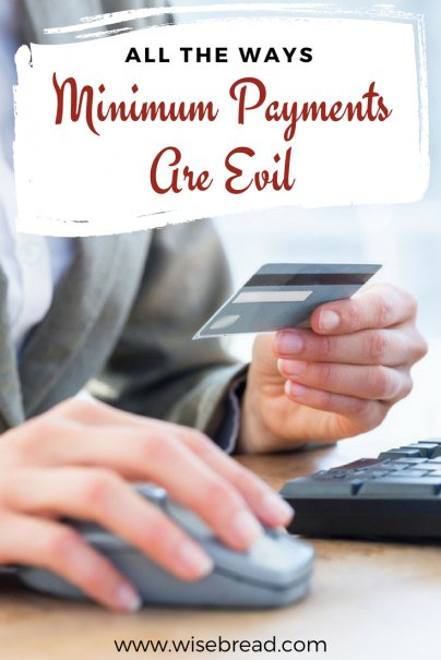 All the Ways Minimum Payments Are Evil