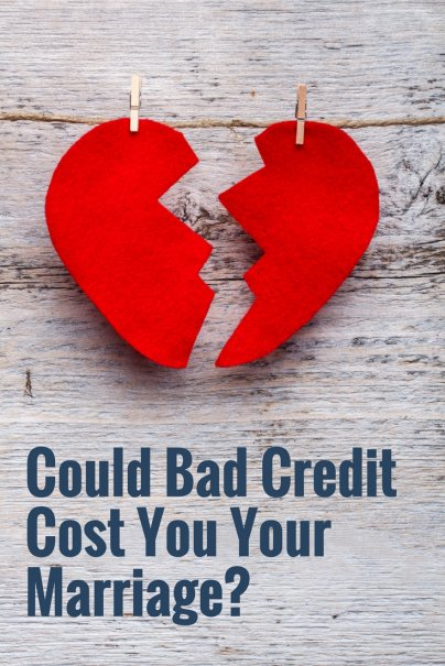 Bad Credit? It Might Cost You Your Marriage
