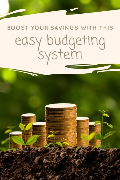 Boost Your Savings With This Easy Budgeting System