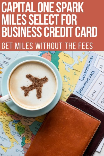 Capital One Spark Miles Select for Business Credit Card: Get Miles Without the Fees