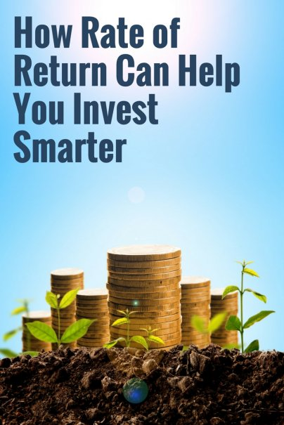 Here's How Rate of Return Can Help You Invest Smarter