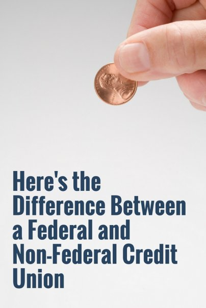 Here's the Difference Between a Federal and Non-Federal Credit Union