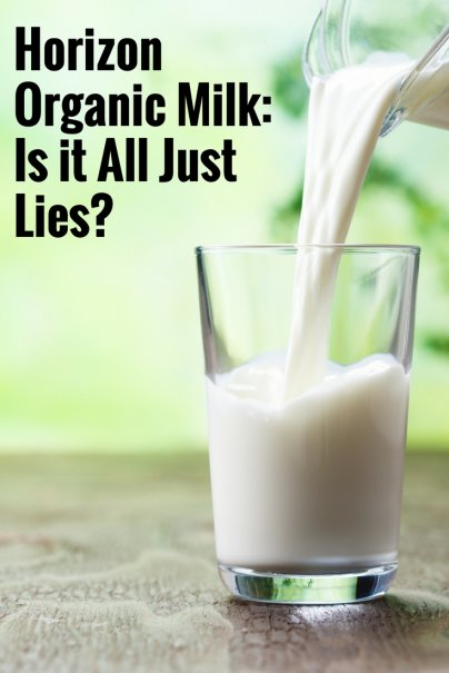 Horizon Organic Milk: Is it All Just Lies?