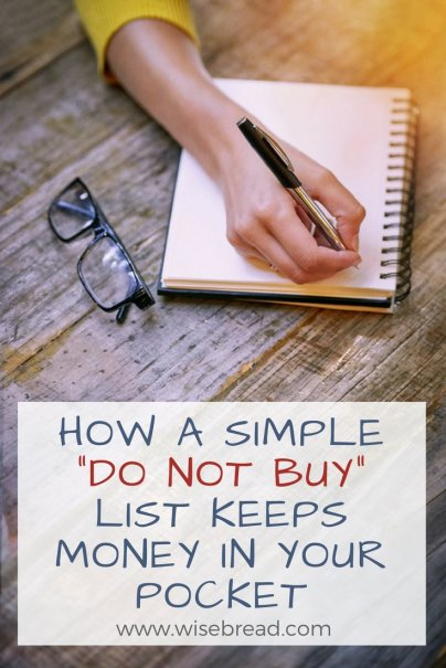 "How a Simple ""Do Not Buy"" List Keeps Money in Your Pocket"