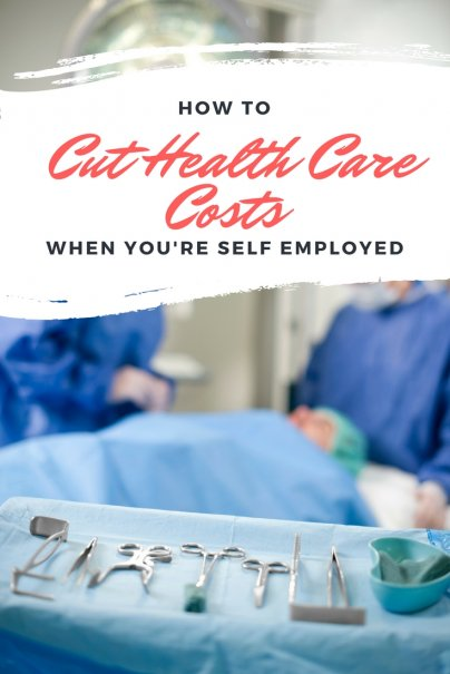 How the Self Employed Can Cut Health Care Costs