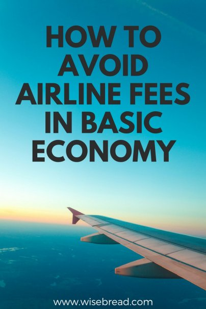 How to Avoid Airline Fees in Basic Economy