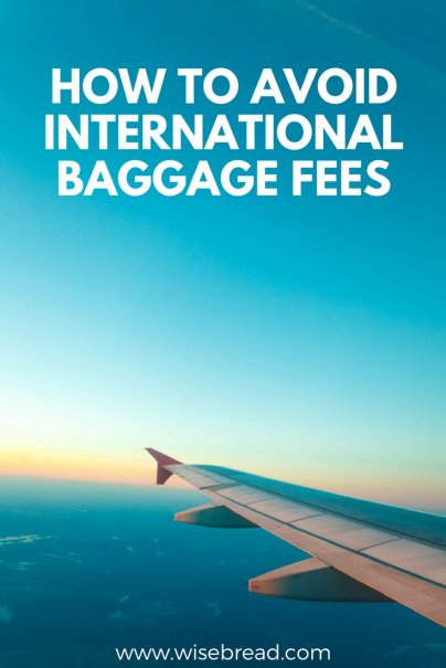 How to Avoid International Baggage Fees