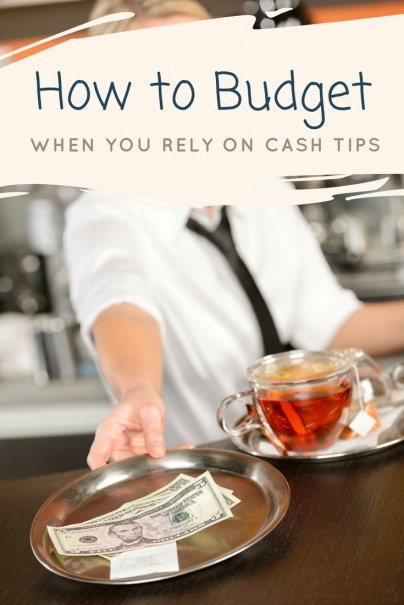 How to Budget When You Rely on Cash Tips