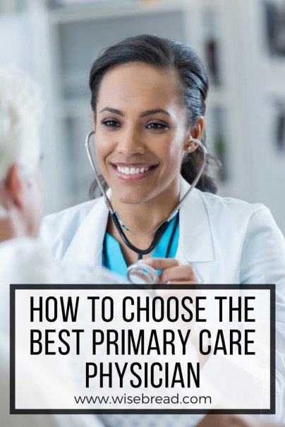 How to Choose the Best Primary Care Physician