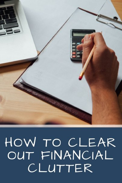 How to Clear Out Financial Clutter
