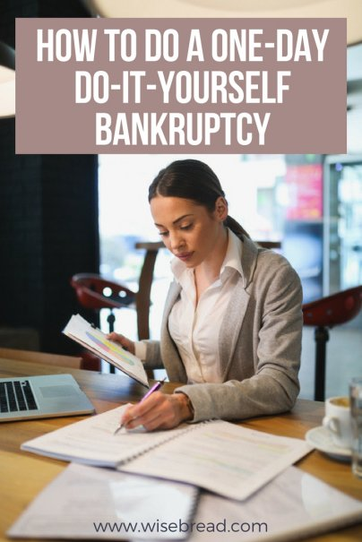 How to Do a One-Day, Do-It-Yourself Bankruptcy