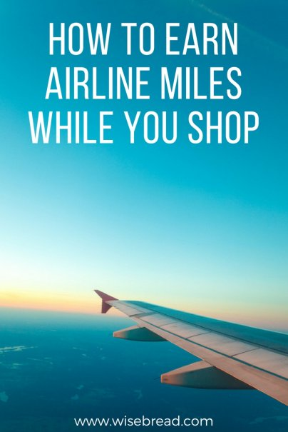 How to Earn Airline Miles While You Shop