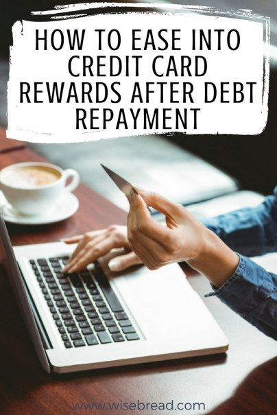 How to Ease into Credit Card Rewards After Debt Repayment
