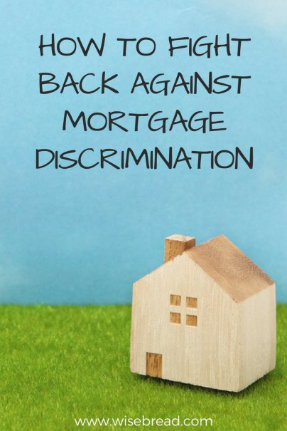 How to Fight Back Against Mortgage Discrimination