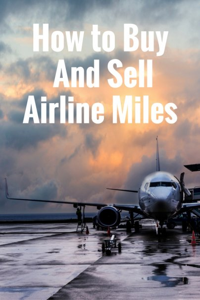 How to Buy and Sell Airline Miles
