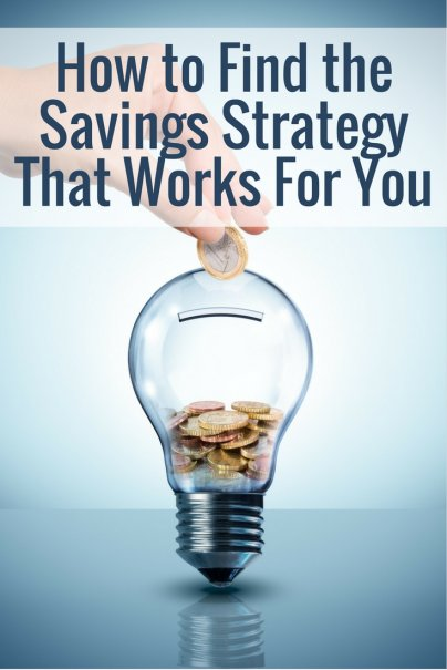 How to Find the Savings Strategy That Works For You