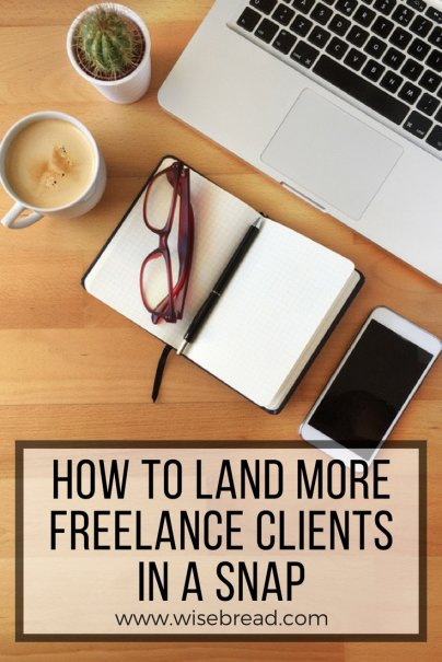 How to Land More Freelance Clients in a Snap