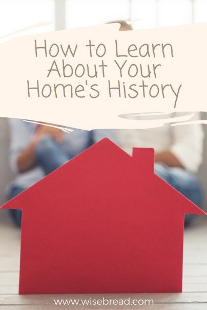 How to Learn About Your Home's History