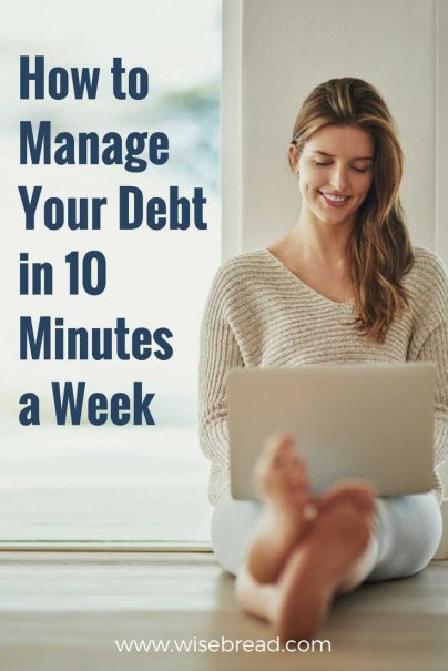 How to Manage Your Debt in 10 Minutes a Week