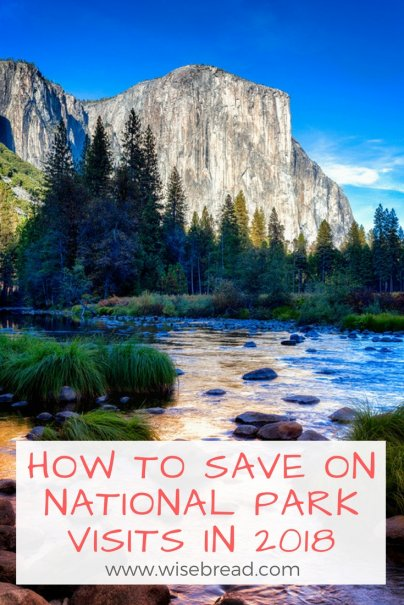 How to Save on National Park Visits in 2018
