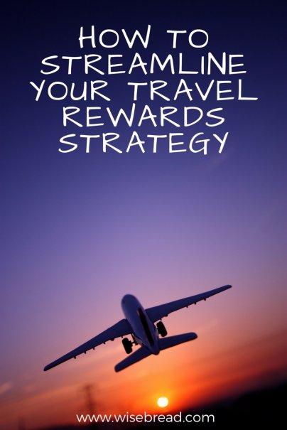 How to Streamline Your Travel Rewards Strategy