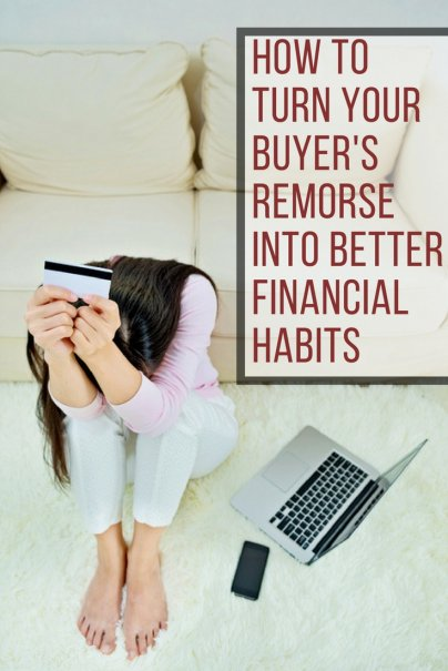 How to Turn Your Buyer's Remorse Into Better Financial Habits