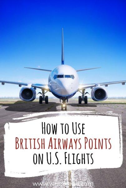 How to Use British Airways Points on U.S. Flights