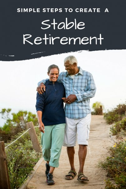 It's So Simple: 6 Steps to a Stable Retirement