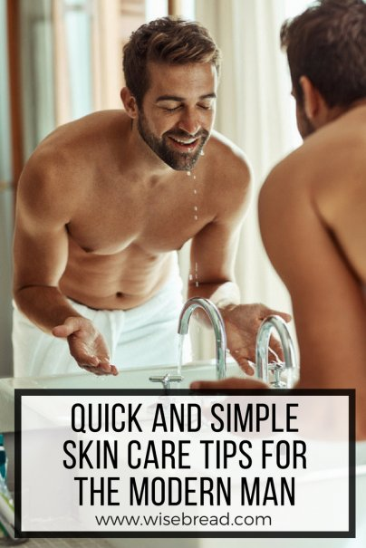 Quick and Dirty Skin Care for Men: How Grandpa Used to Do It