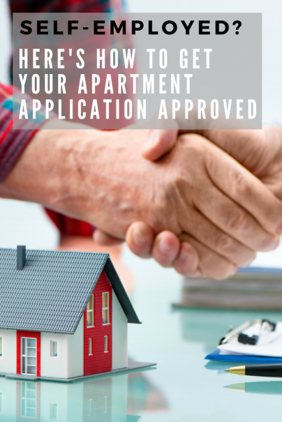Self-Employed? Here's How to Get Your Apartment Application Approved