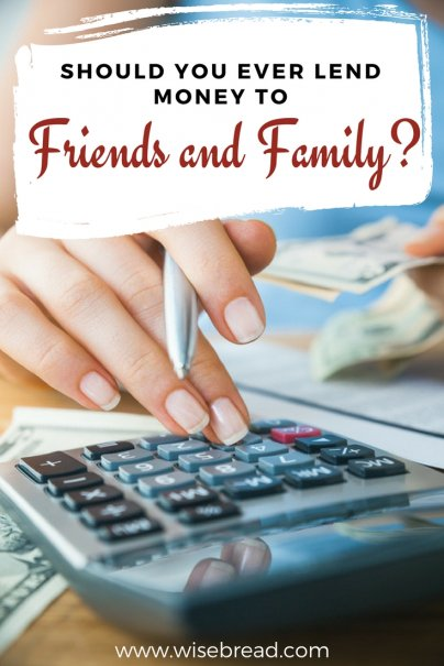 Should You Lend to Friends and Family?
