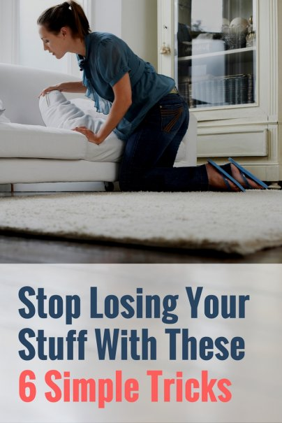 Stop Losing Your Stuff With These 6 Simple Tricks