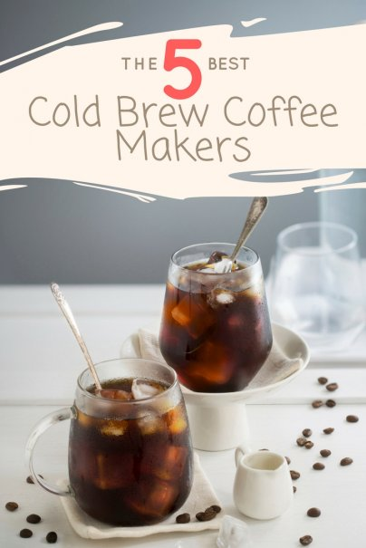The 5 Best Cold Brew Coffee Makers