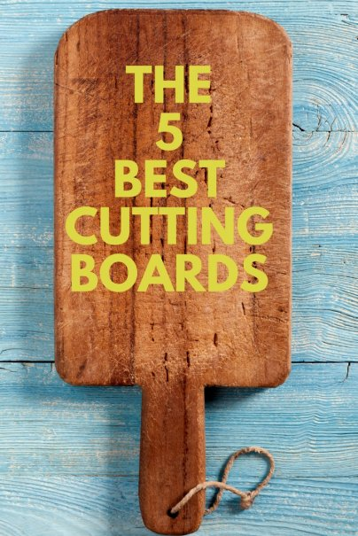 The 5 Best Cutting Boards