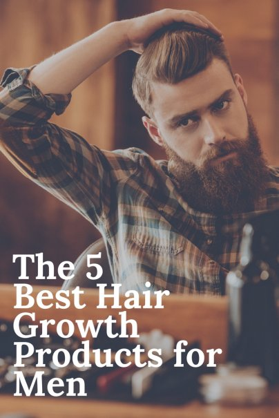 The 5 Best Hair Growth Products for Men
