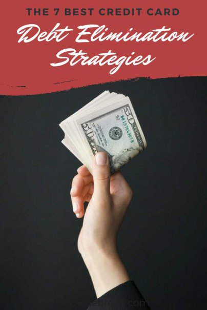 The 7 Best Credit Card Debt Elimination Strategies